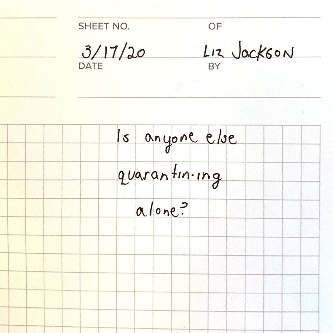 Liz Jackson posted a note to Instagram to reach out others who were feeling isolated during the coronavirus outbreak.