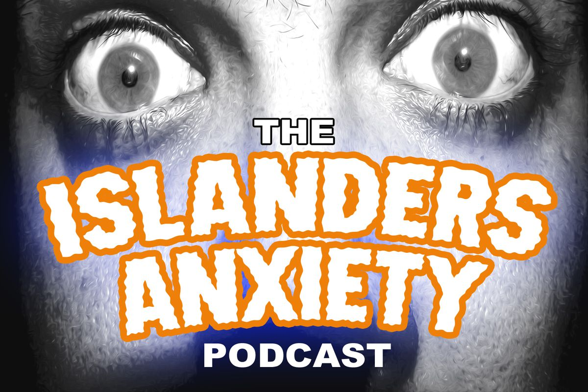 Islanders Anxiety - Episode 91 - We're Weird Like That