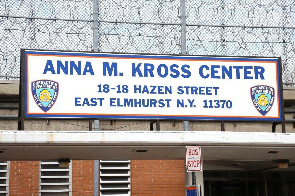 The Anna M. Kross Center on Rikers Island.
