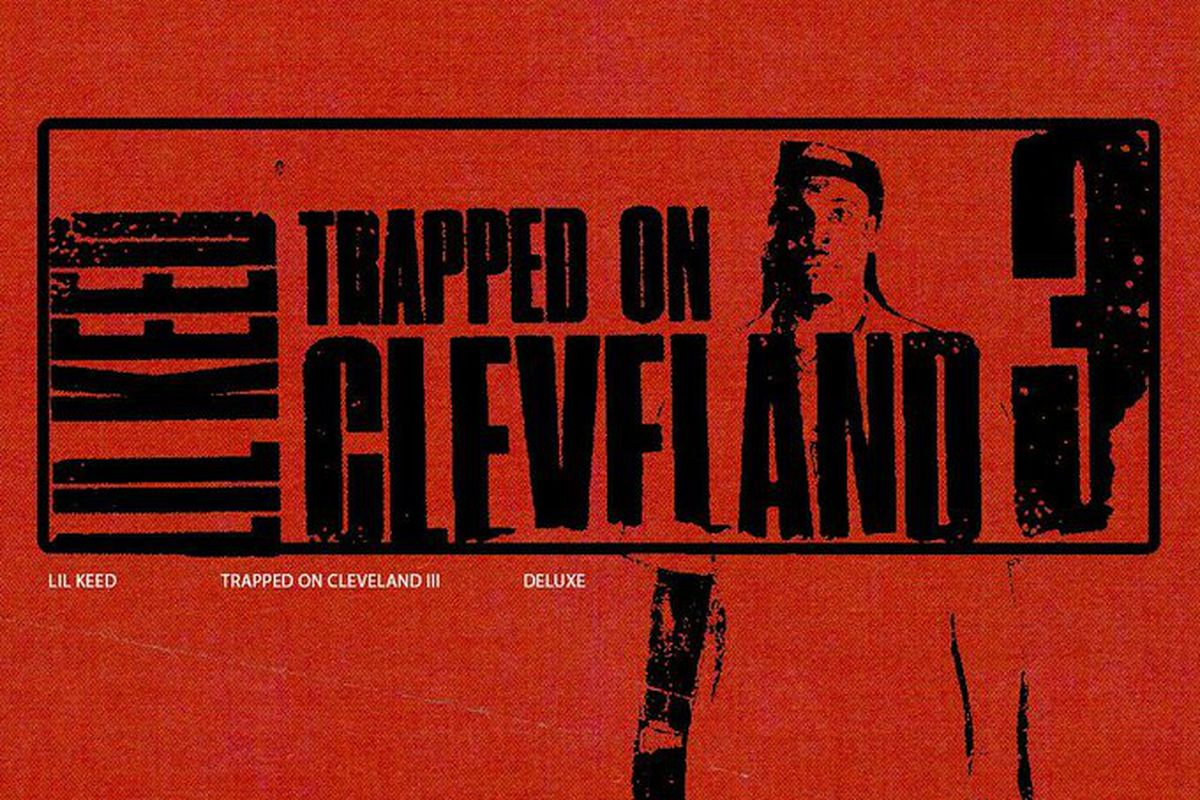 Lil Keed's 'Trapped On Cleveland 3 (Deluxe)'