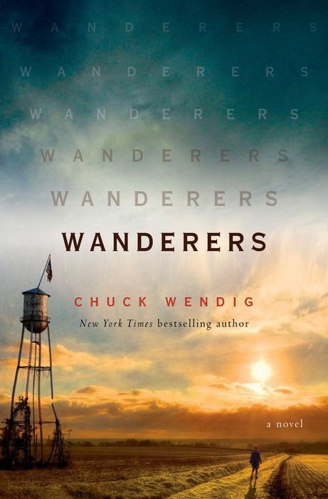 The Wanderers by Chuck Wendig cover: a man walks through a field with a setting sun
