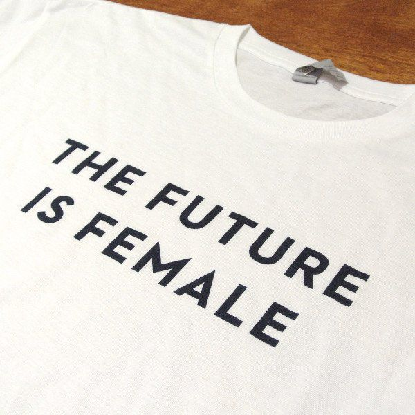 """Closeup on a """"The Future Is Female"""" T-shirt"""