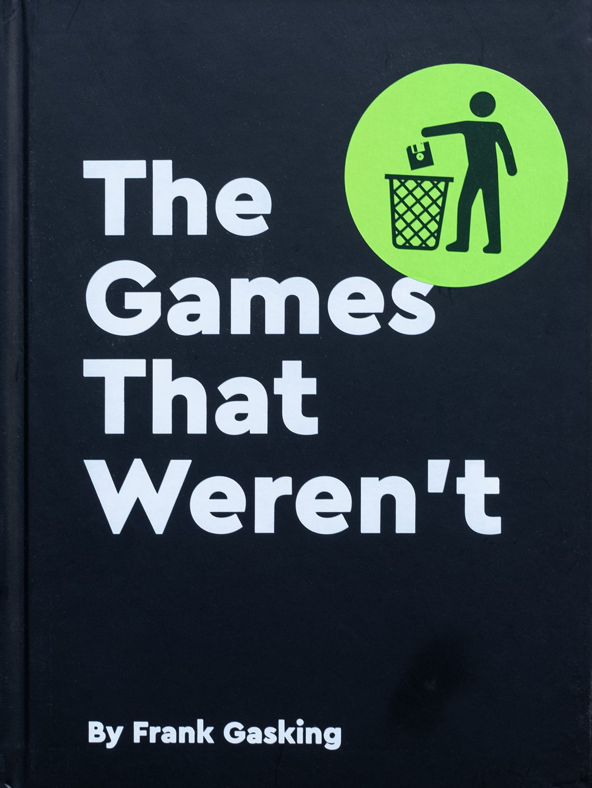 """Book cover with text """"the Games That Weren't"""""""