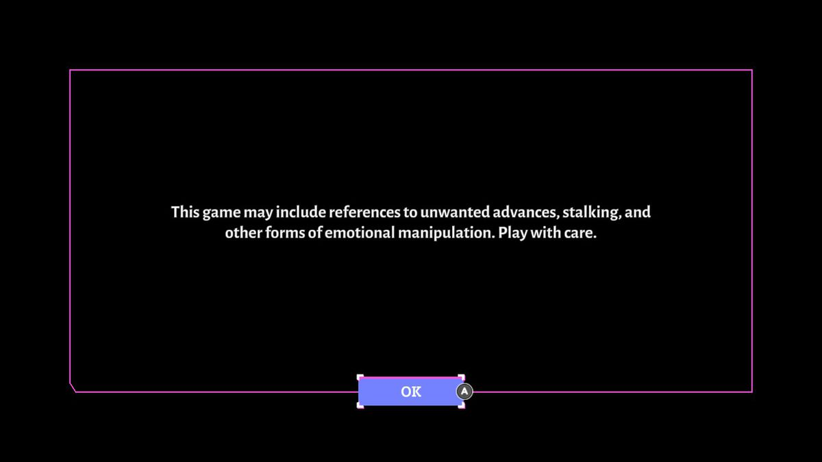 """Content warning in Boyfriend Dungeon that states, """"This game may included references to unwanted advances, stalking, and other forms of emotional manipulation. Play with care."""""""