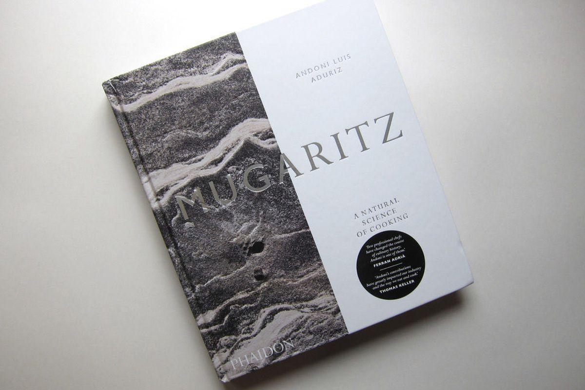 first look: andoni luis aduriz's mugaritz cookbook