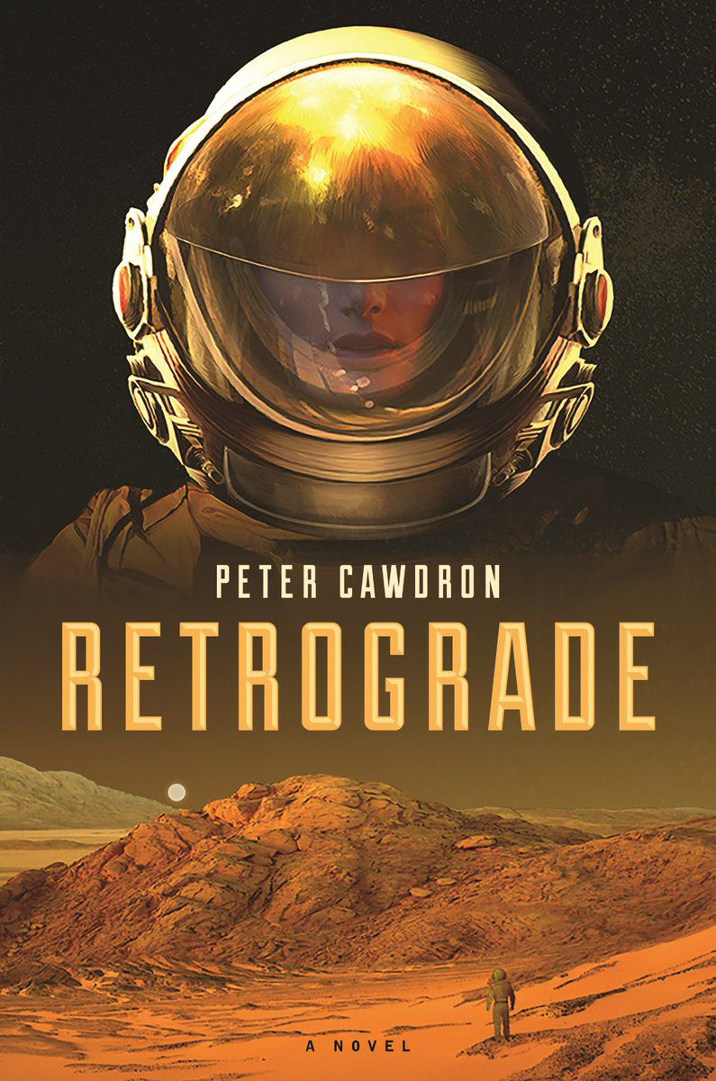 retrograde books cawdron sci fi fantasy fiction science september read mars peter recent adams earth disaster space