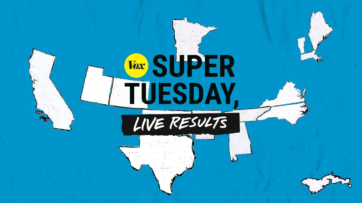 Super Tuesday Live Election Results Updates And Analysis Vox