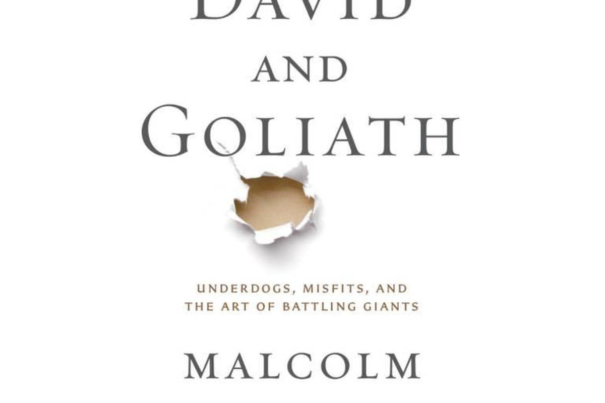 The book cover for Malcolm Gladwell's latest bestseller, David and Goliath: Misfits, Underdogs, and the Art of Battling Giants