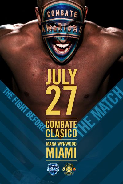 Combate Americas to partner with El Clasico Miami for event in July