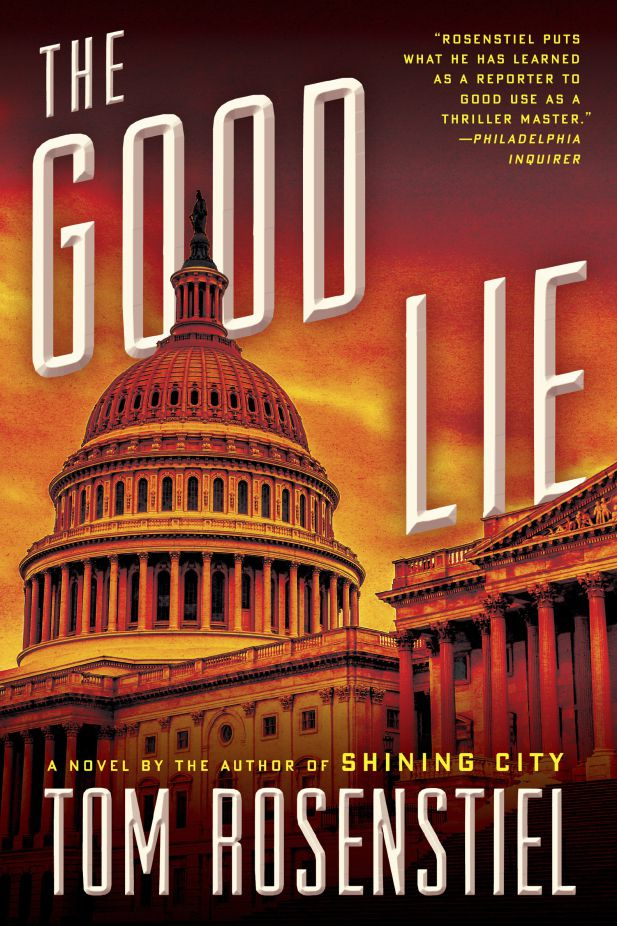 """<a href=""""https://aerbook.com/books/The_Good_Lie-208696.html?social=1&amp;retail=1&amp;emailcap=0"""" target=""""_blank"""" rel=""""noopener noreferrer"""">Click here to read an excerpt of """"The Good Lie"""" by Tom Rosenstiel.   Ecco</a>"""
