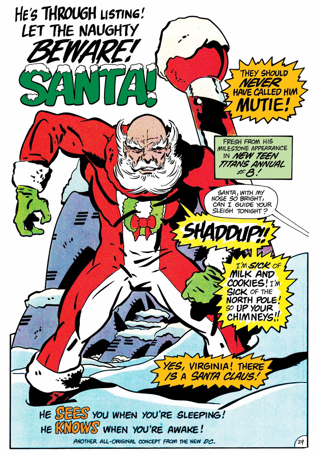 """""""He's through listing! Let the naughty beware!"""" yells a caption above a heavily muscled Santa drawn very much in Jack Kirby style. """"Shaddup!"""" he roars at Rudolph, """"I'm sick of milk and cookies! I'm sick of the North Pole! So up your chimneys!!"""" in Ambush Bug Stocking Stuffer, DC Comics (1985)."""