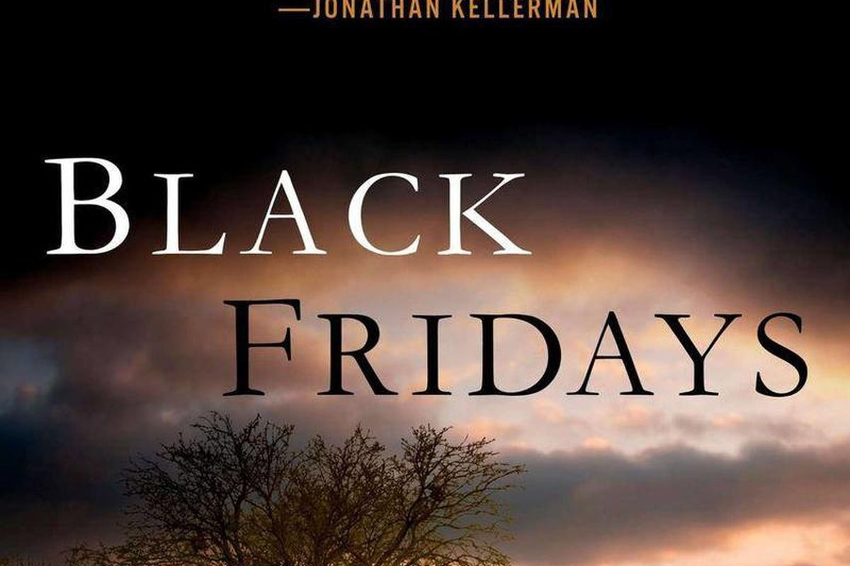 """This book cover image released by Putnam shows """"Black Fridays,"""" by Michael Sears."""
