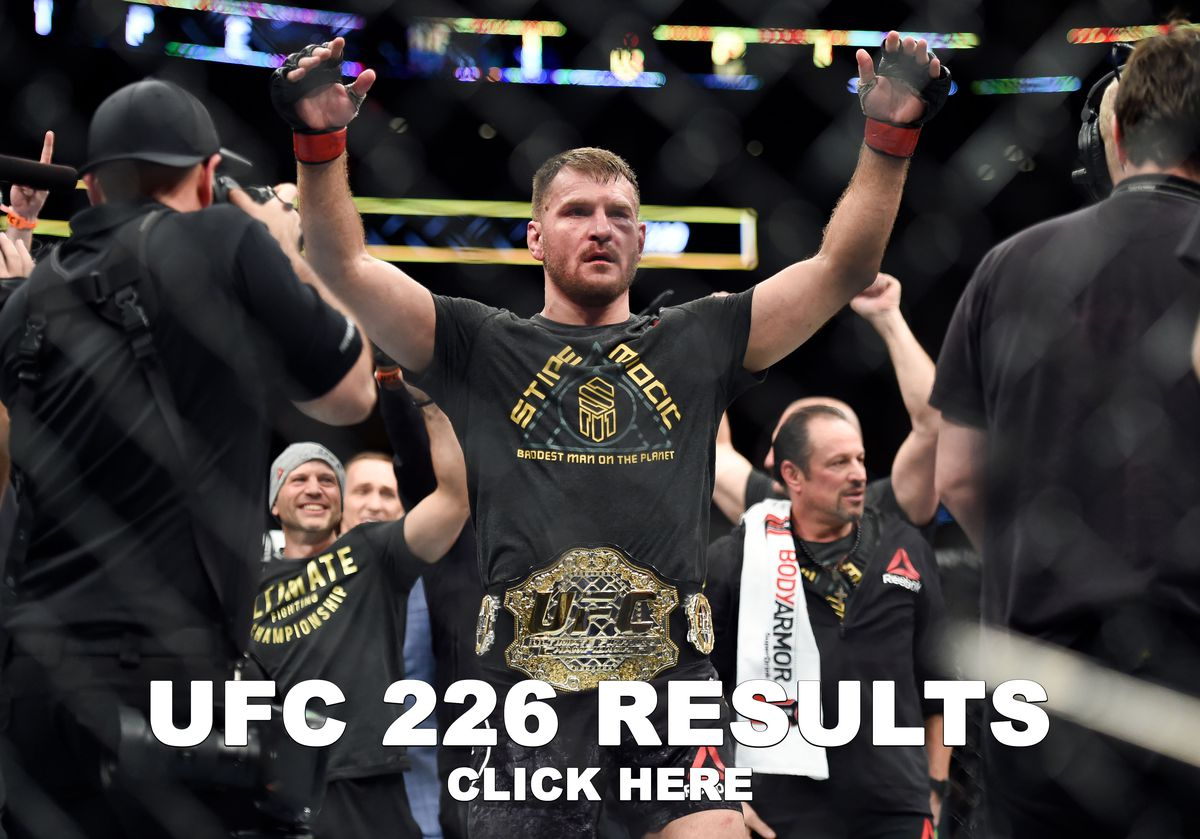 UFC 226 Results