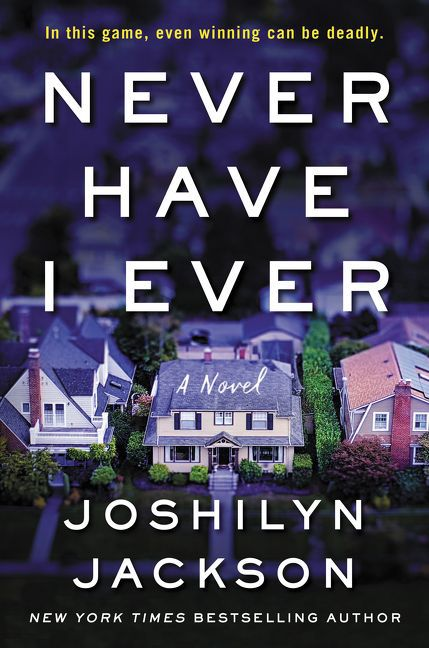'Never Have I Ever' by Joshilyn Jackson.