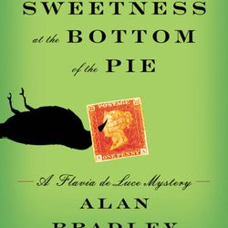 """Larraine Nelson recommended """"The Sweetness at the Bottom of the Pie"""" by Alan Bradley."""