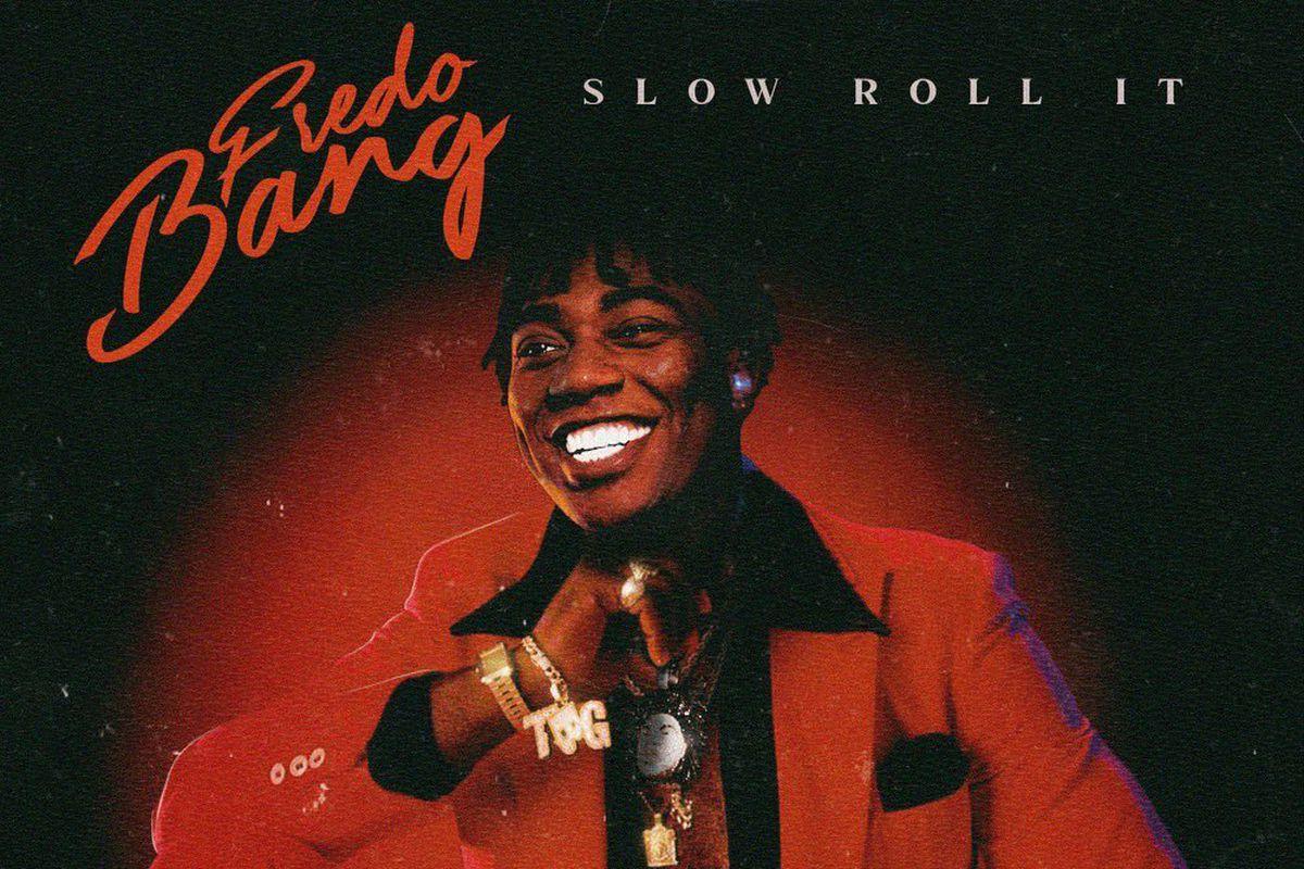 "Fredo Bang's ""Slow Roll It"" artwork"