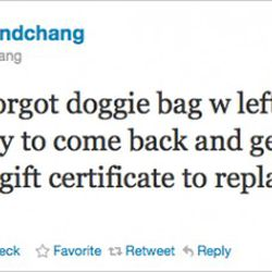 """<a href=""""http://eater.com/archives/2010/11/05/customer-demands-gift-certificate-to-replace-forgotten-doggie-bag.php"""" rel=""""nofollow"""">Customer Forgets Doggie Bag, Demands Gift Certificate</a><br />"""