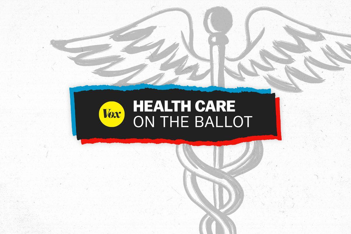 Health care on the ballot.
