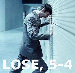 LOSE, 5-4