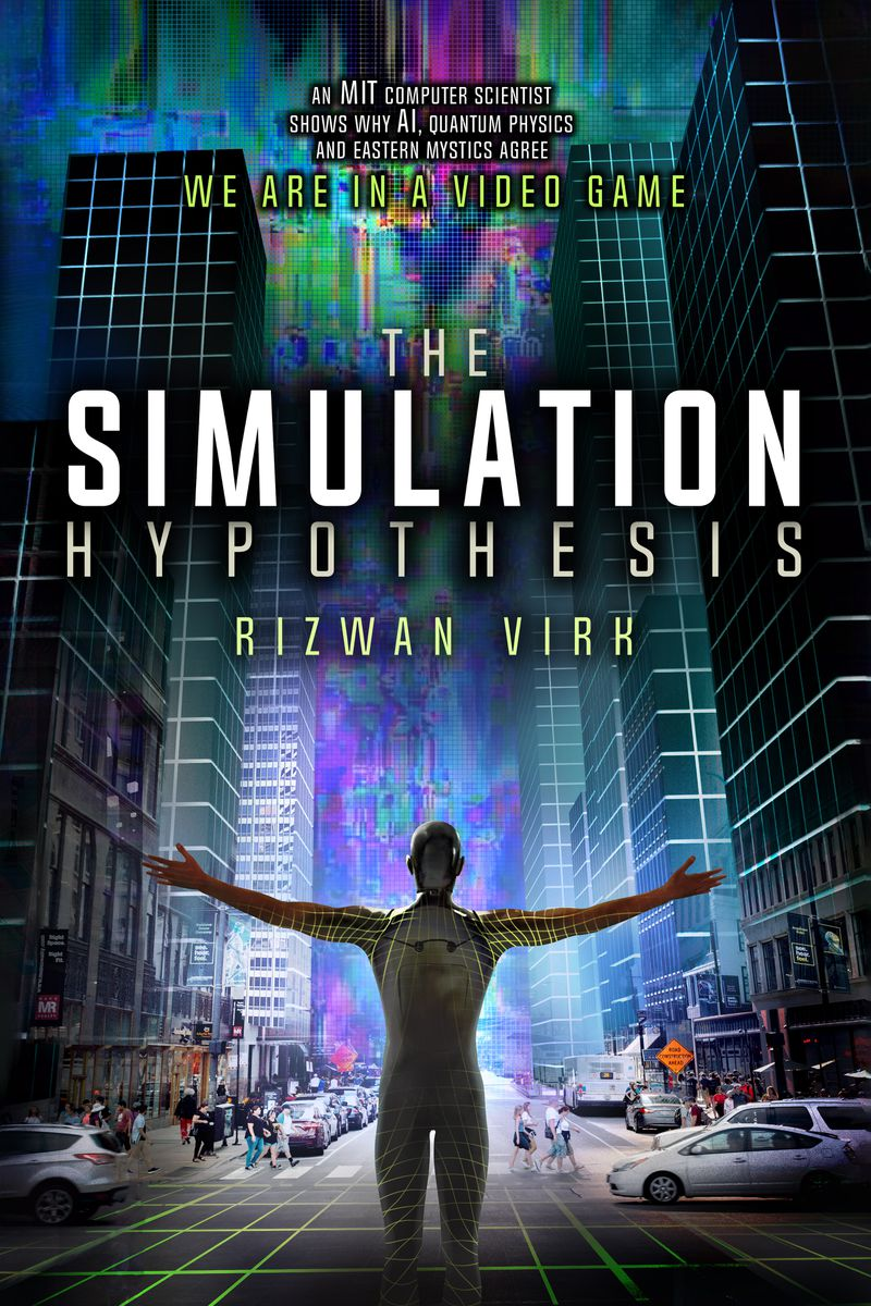 simhypothesis_book_large Are we living in a computer simulation? I don't know. Probably.