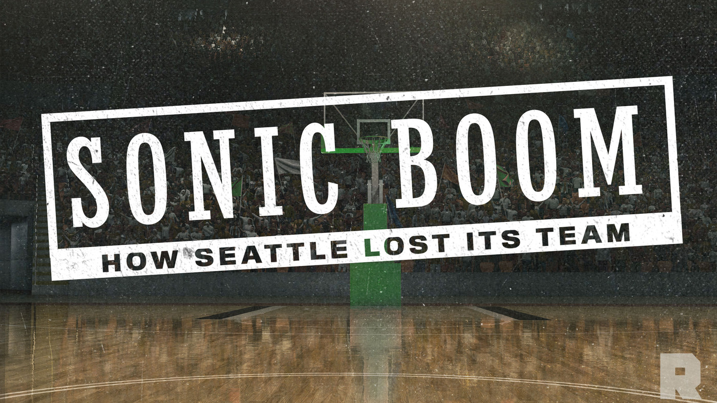 Introducing 'Sonic Boom': How Seattle Lost Its Team
