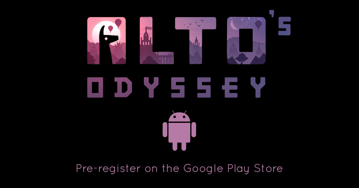 Alto's Odyssey is Coming to Android Next Month