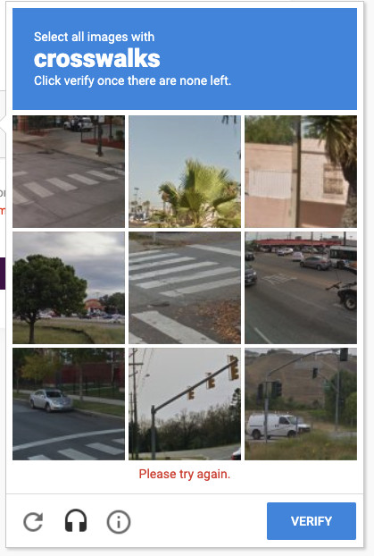 After a failing a captcha, the test will provide you more images, giving you another chance to prove your humanity.