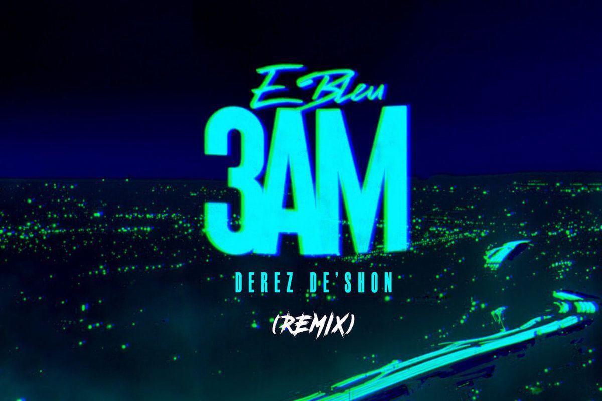 """E Bleu's """"3am (Remix)"""" artwork"""