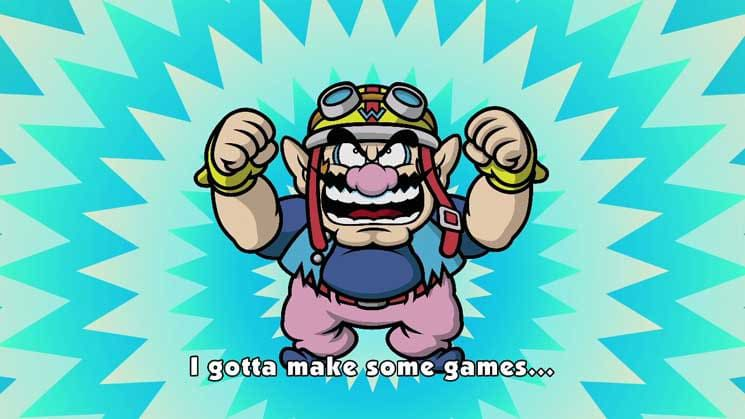 """Wario stands with his hands in the air and says """"I gotta make some games"""""""