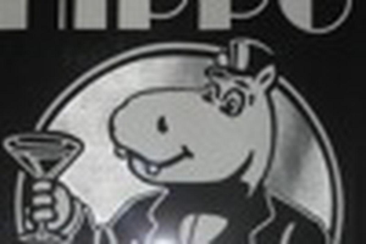Hippo's.