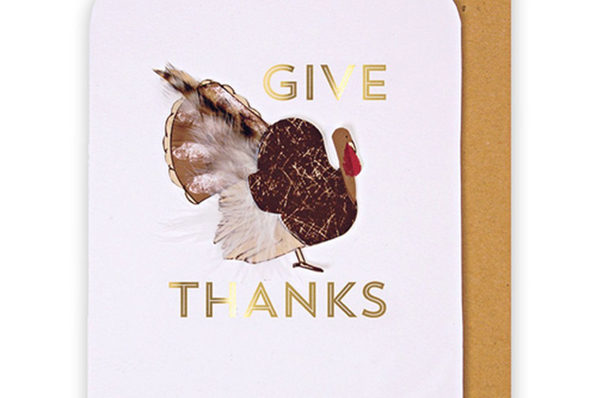 """Urbanic Paper Boutique Give Thanks card, <a href=""""http://urbanicpaper.com/collections/online-mini-shop/products/give-thanks-turkey-card"""">$7.95</a>."""