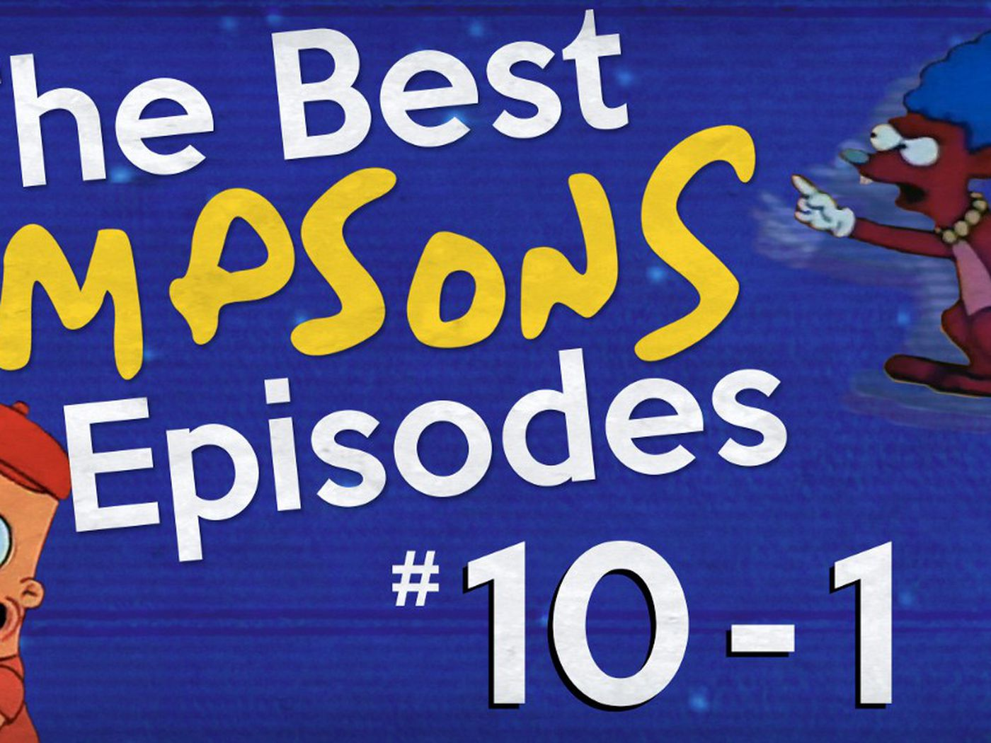 The Best Simpsons Episodes 10 1 The Ringer