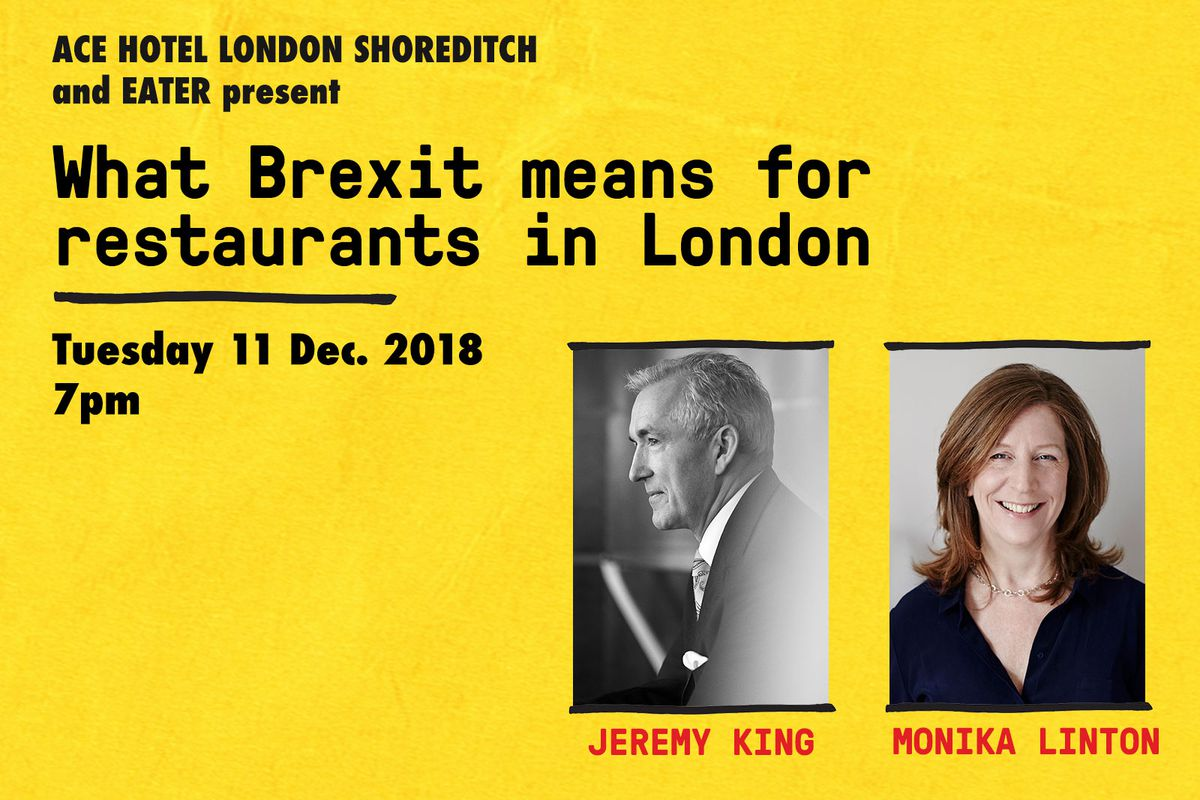 Eater London's Brexit restaurant talk at the Ace Hotel