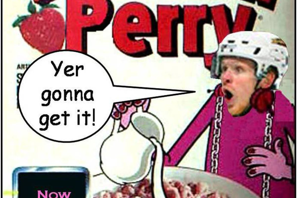 Corey Perry is the despicable part of your balanced breakfast.