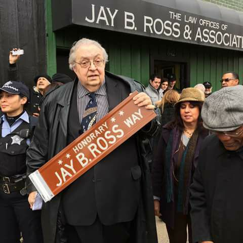 Jay B. Ross had an honorary street named for him near his law office.   Facebook
