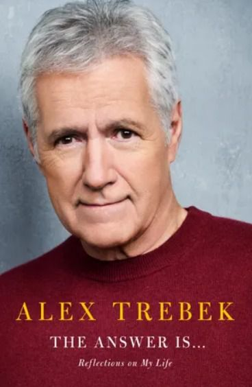 The cover of Alex Trebek's upcoming autobiography.   Simon & Schuster