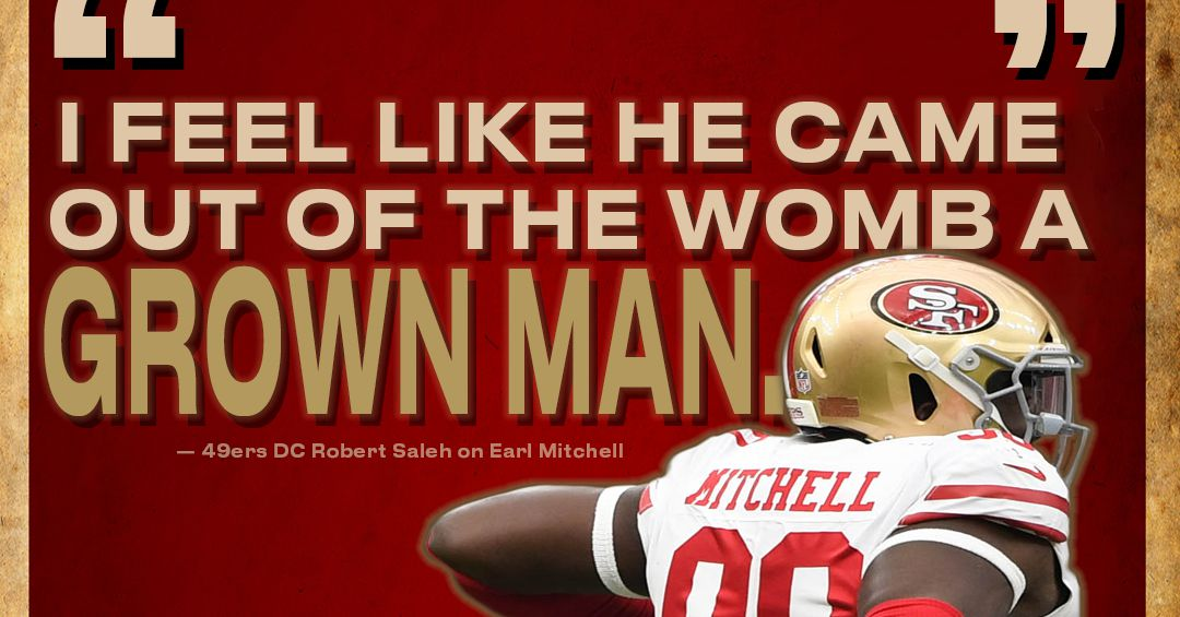 Saleh on Earl Mitchell: 'I feel like he came out of the womb a grown man.'