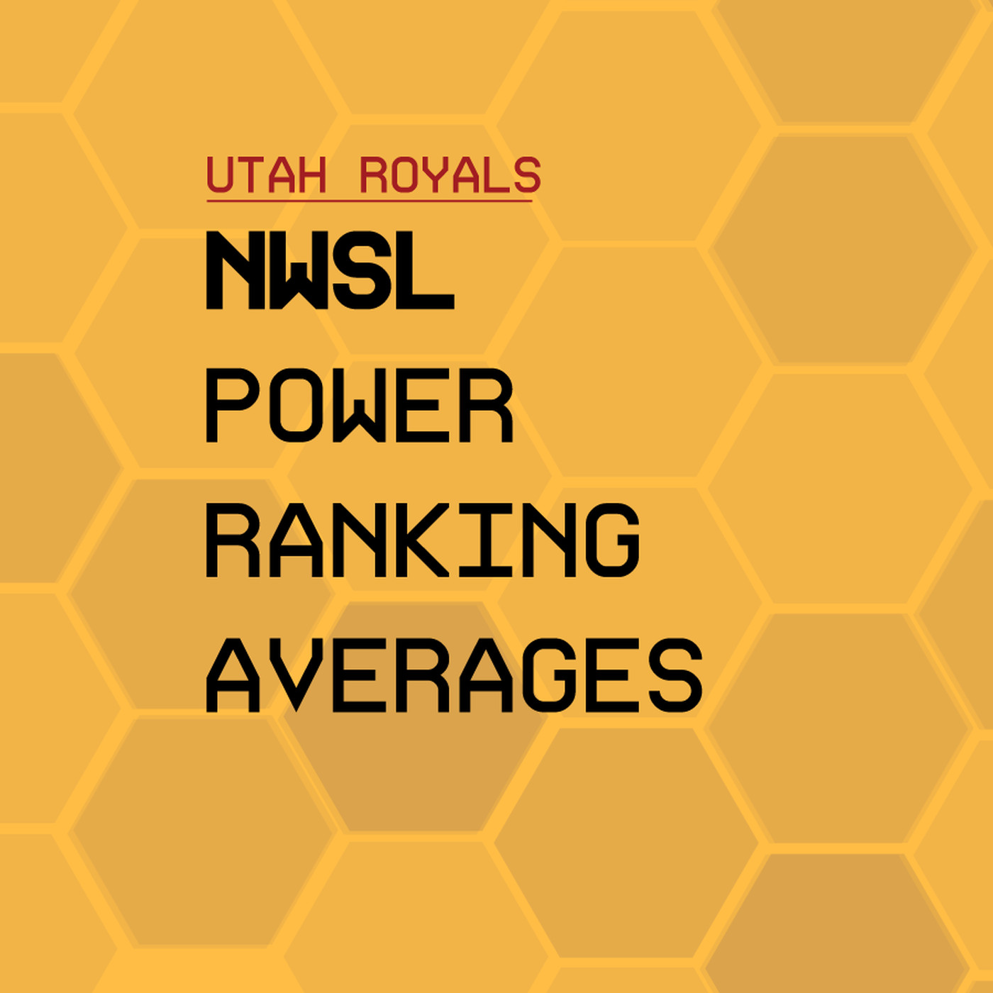 NWSL Power Ranking Averages - Week 8 - RSL Soapbox
