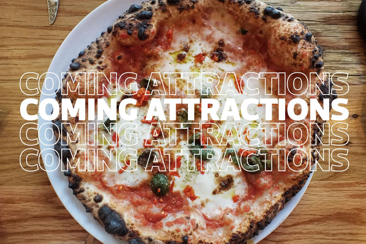 Text saying Coming Attractions in front of a photo of a whole baked cheese pizza
