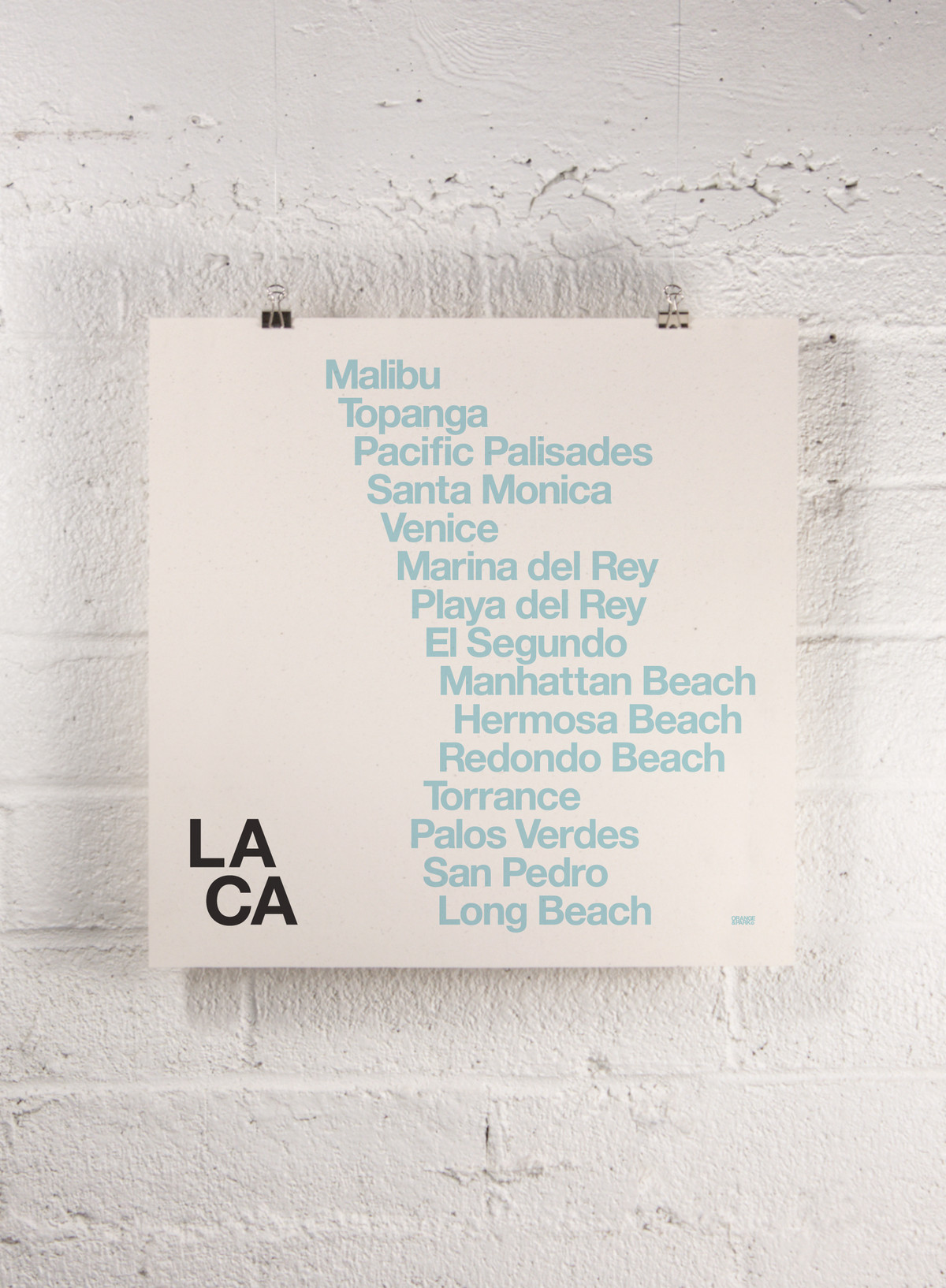 The names of Los Angeles neighborhoods stacked on top of each other. The alignment mirrors the shape of Southern California.