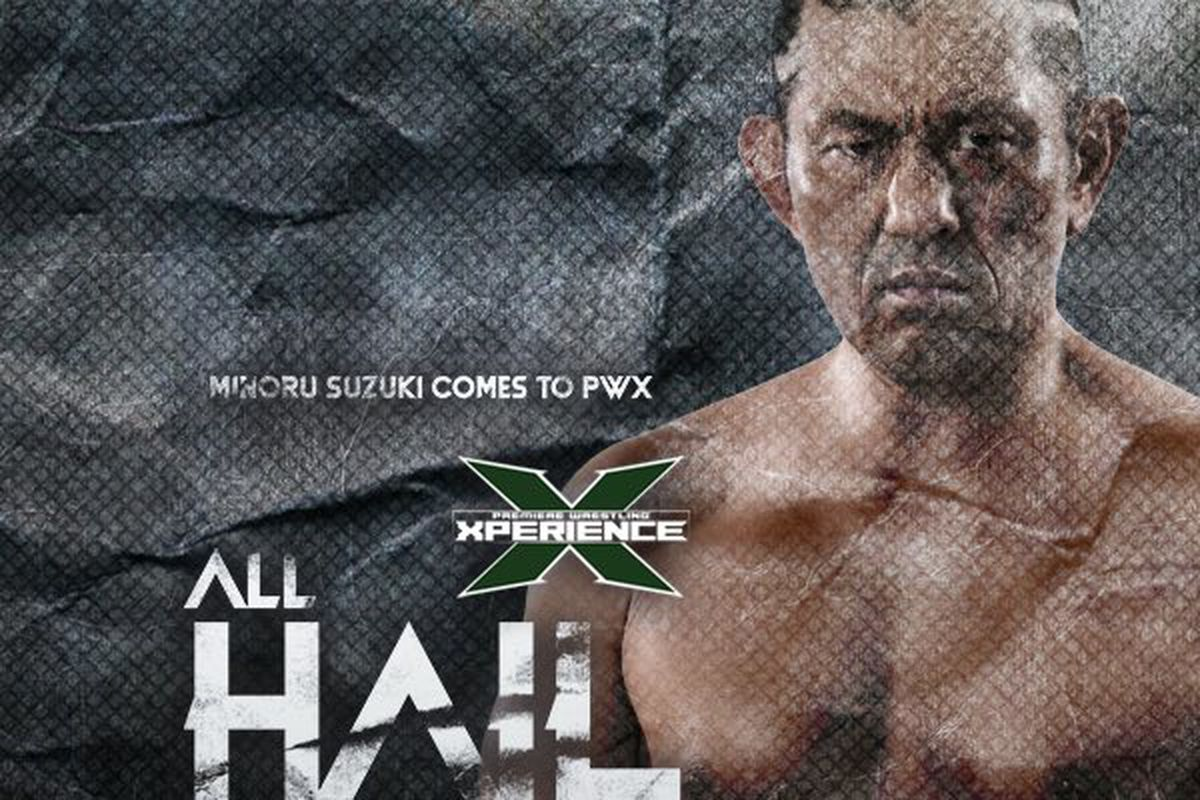 Poster for Minoru Suzuki's appearance at PWX All Hail the King