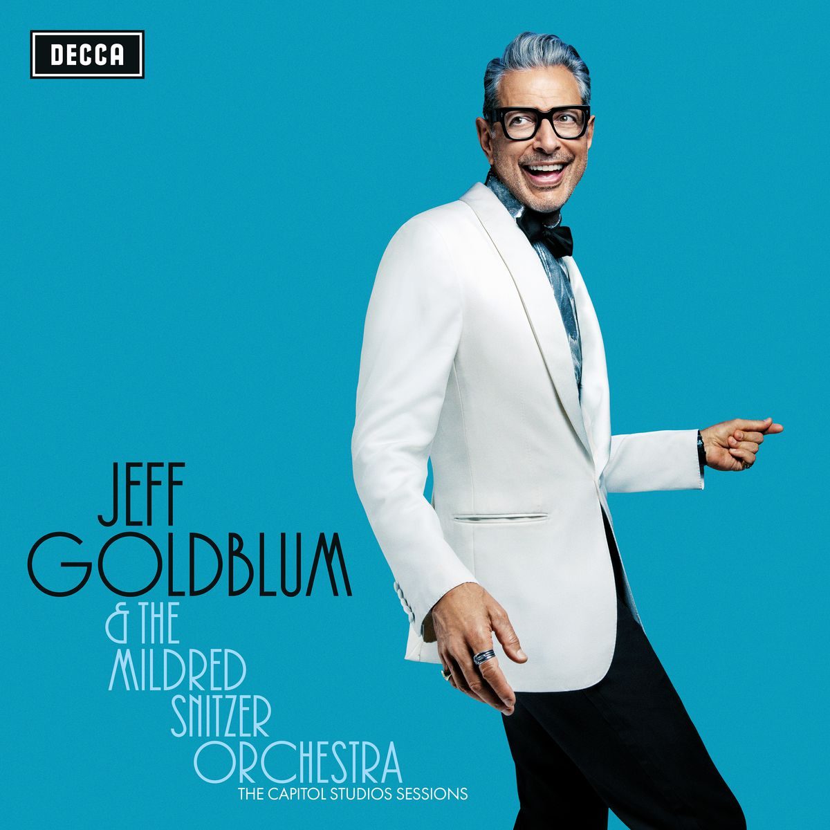 Jeff Goldblum's debut album of jazz standards is an homage to the Golden Age of jazz.   Decca