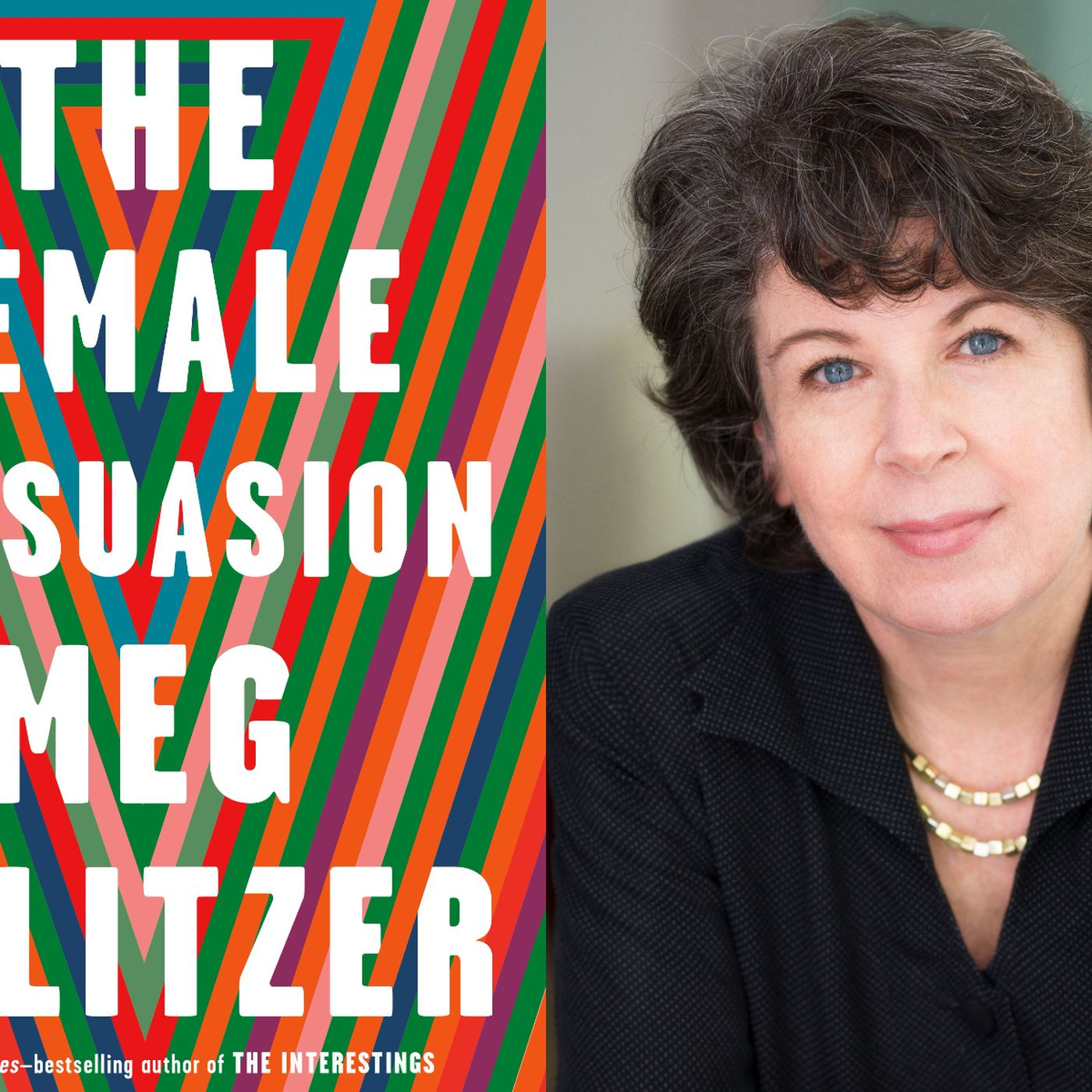 The Female Persuasion review: Meg Wolitzer's novel is