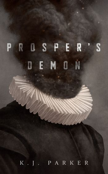 a renaissance man's head turns to smoke in prosper's demon book cover