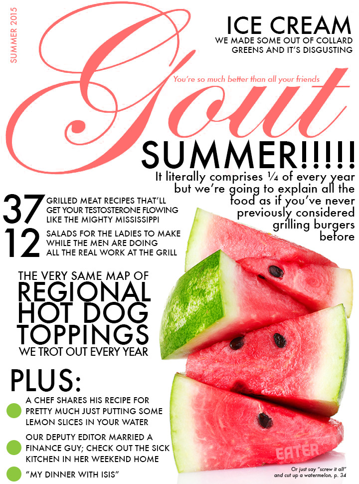 Heres The Summer Issue Of Gout The Best Food Magazine Of All Time