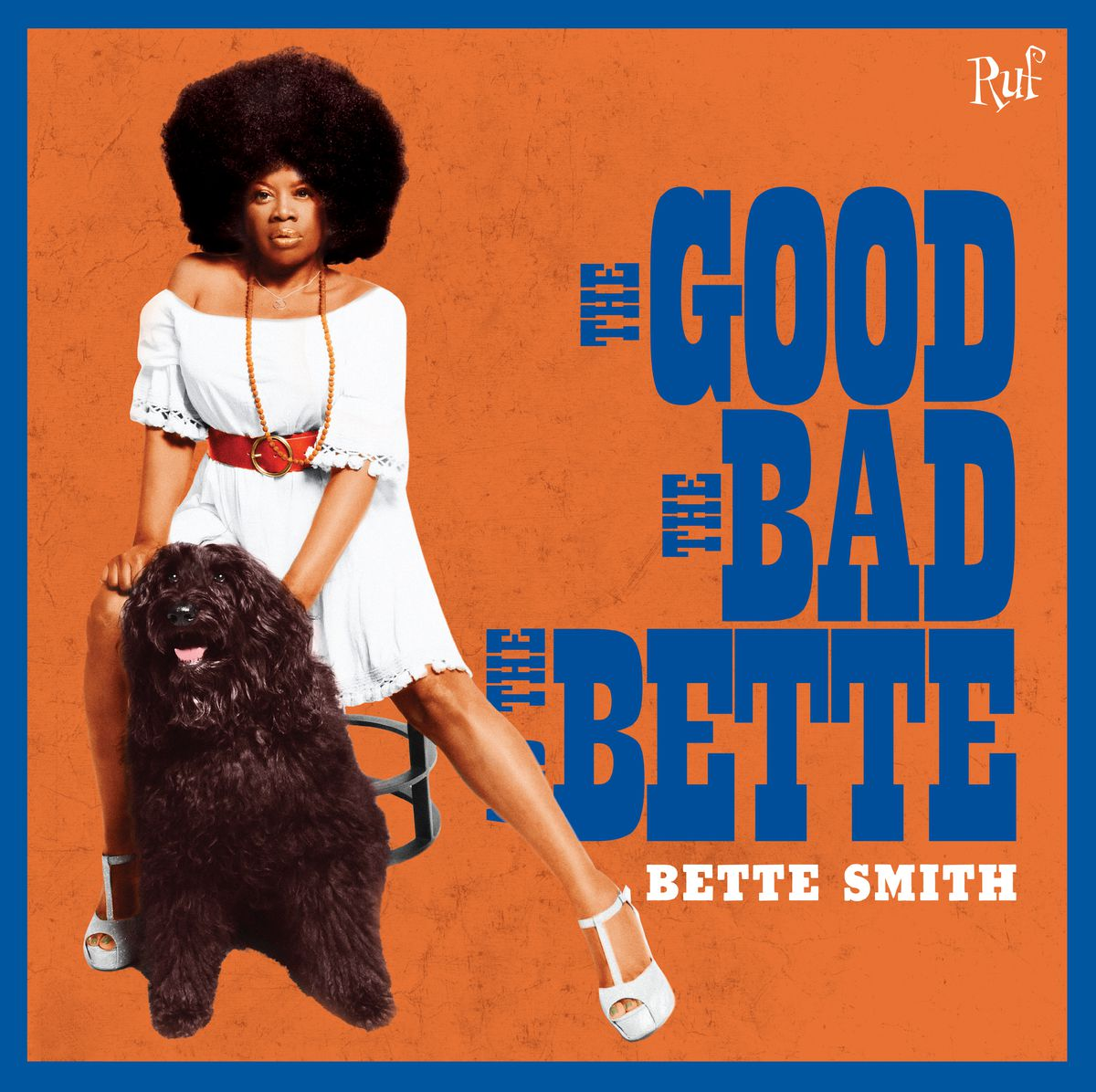 """Bette Smith's album """"The Good, the Bad and the Bette"""" came out last year."""
