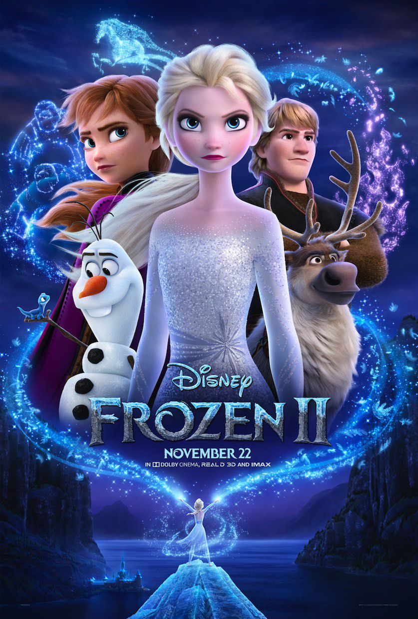 a poster for frozen 2, anna, elsa, and kristoff defiantly look into the distance. olaf is also there. below the larger figures, is a smaller version of elsa standing on top of a mountain and calling for adventure