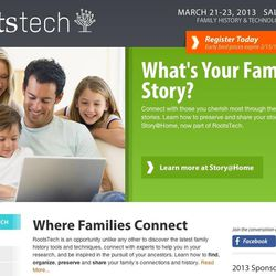 RootsTech is a conference that aims to help individuals learn and use the latest technology to get started or accelerate their efforts to find, organize, preserve and share their family's connections and history. This year the conference will be March 21-23 in Salt Lake City, Utah.