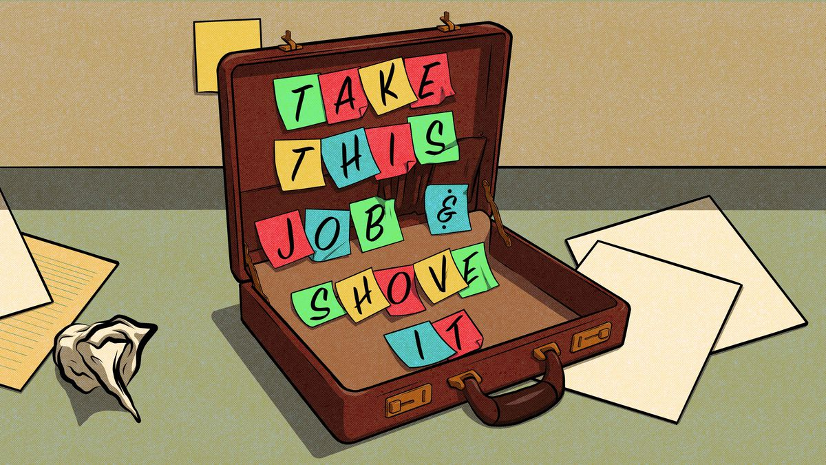 """An illustration showing a briefcase opened to reveal a collection of post-it notes that read """"take this job and shove it."""""""