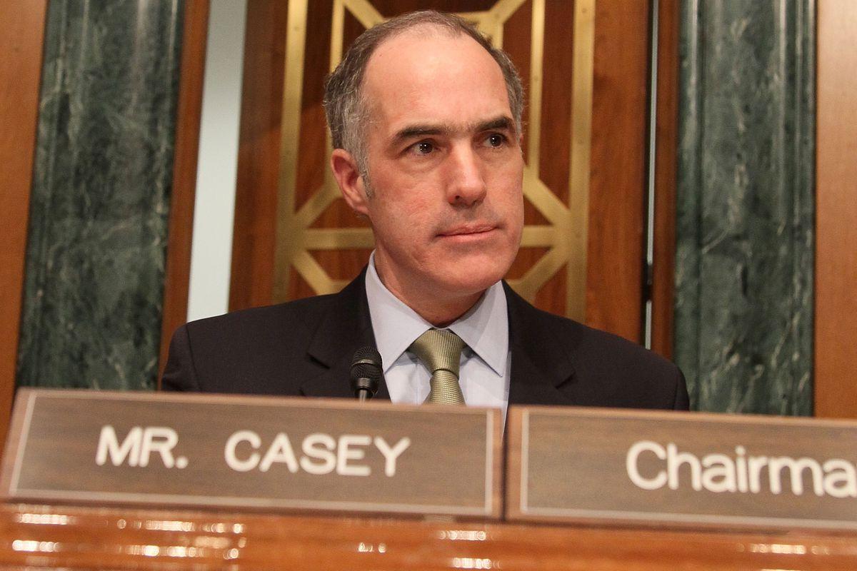 Sen. Bob Casey.